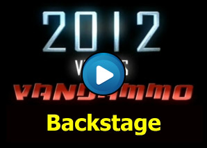 Backstage di Vandammo VS 2012