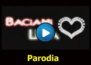 Baciami Licia Parodia