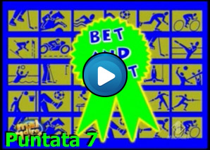 Bet and Wait Puntata 7