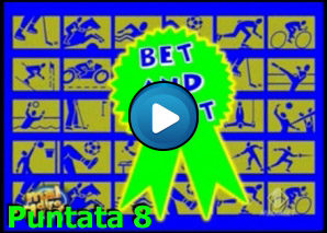 Bet and Wait puntata 8