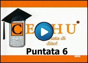 Cechu – cultura via sms Puntata 6