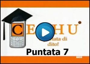 Cechu – cultura via sms Puntata 7