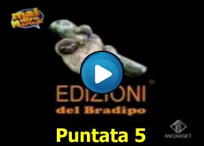 Edizioni del Bradipo Puntata 5