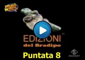 Edizioni del Bradipo Puntata 8