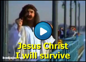 Jesus Christ canta I will survive ma poi...