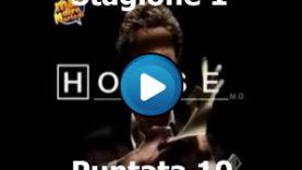 Mai dire Dr.House Stagione 1 – Puntata 10