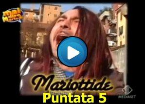 Mariottide Puntata 5 – Tour 2007