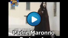 Padre Maronno Puntata 1