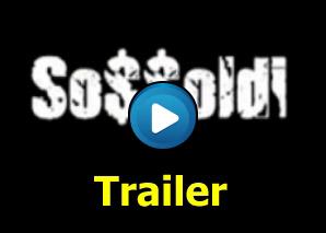Sossoldi Trailer