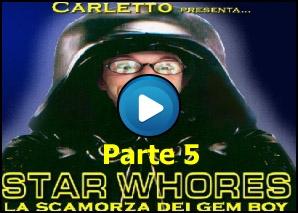 Star Whores parte 5
