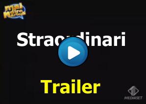 Straordinari Trailer