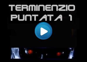 Terminenzio Puntata 1