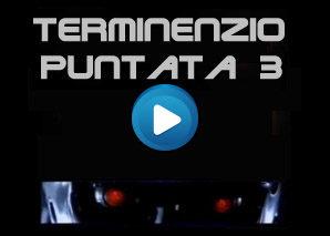 Terminenzio Puntata 3