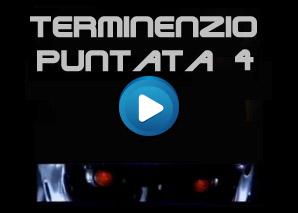 Terminenzio Puntata 4