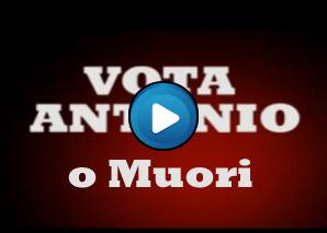 Vota Antonio o muori!!