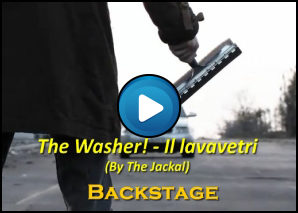 Backstage di The Washer – Il lavavetri