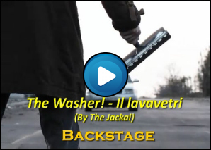 Backstage di The Washer - Il lavavetri