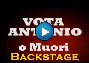 Backstage di Vota Antonio o muori