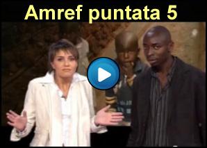 Amref con Paola Cortellesi - Puntata 5