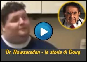 Dr Nowzaradan La storia di Doug