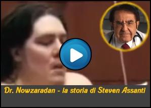 Dr Nowzaradan  La storia di Steven Assanti
