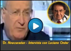 Dr Nowzaradan Intervista con Luciano Onder