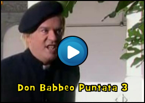 Don Babbeo – Puntata 3