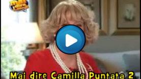Mai Dire Camilla – Puntata 2