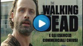 The Walking Dead – Di Maio e gli esercizi commerciali chiusi