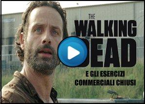 The Walking Dead - Di Maio e gli esercizi commerciali chiusi