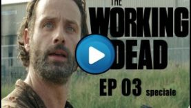 The Working Dead 03 Speciale Fox Circus – Rick odia i Nerd