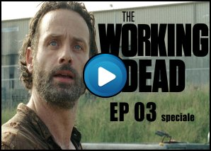 The Working Dead 03 Speciale Fox Circus - Rick odia i Nerd