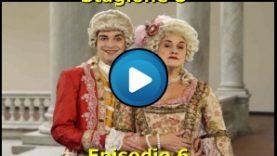 Sensualità a corte – Stagione 8 – Episodio 6